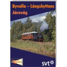 DVD Byvalla-Långshyttans Järnväg